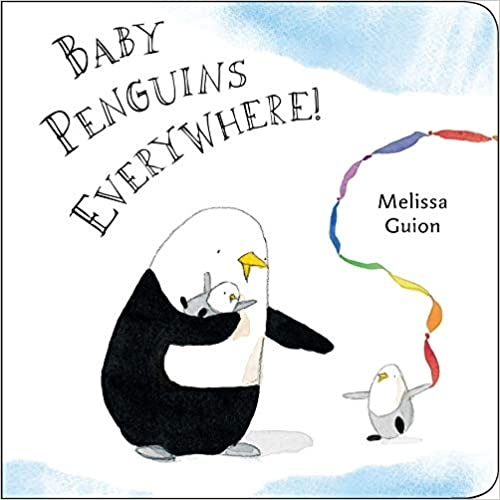 BABY PENGUINS EVERYWHERE BOARD BOOK