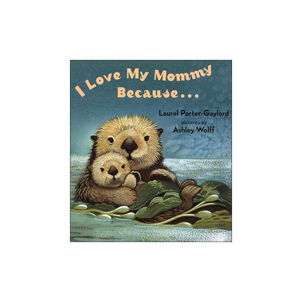 I LOVE MY MOMMY BOOK
